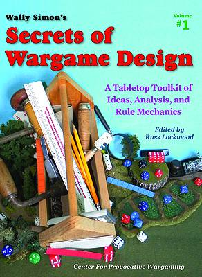 Wally Simon's Secrets Of Wargame Design - Volume 1 Cover