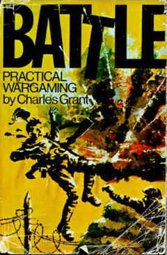 "Charles Grant - ""Battle"" Practical Wargaming"