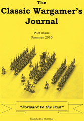 The Classic Wargamer's Journal: Pilot Issue