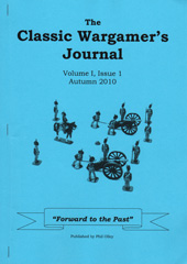 Classic Wargamer's Journal - Volume I Issue 1